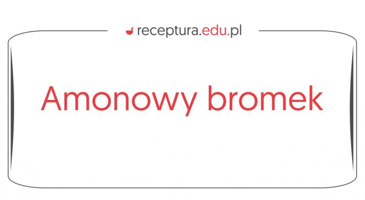 amonowy bromek